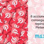 8 Acciones para conseguir más repins en Pinterest
