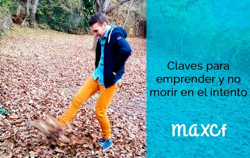 Claves para emprender y no morir en el intento