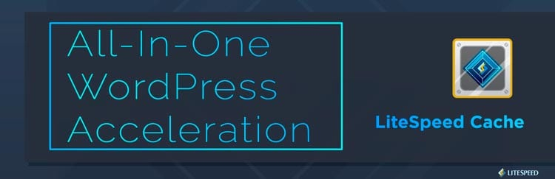 LiteSpeed Cache: plugins para optimizar WordPress