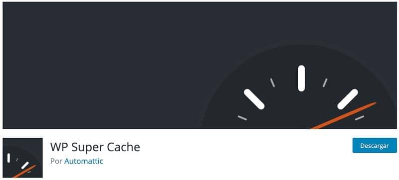plugin caché WordPress: WP Super Cache